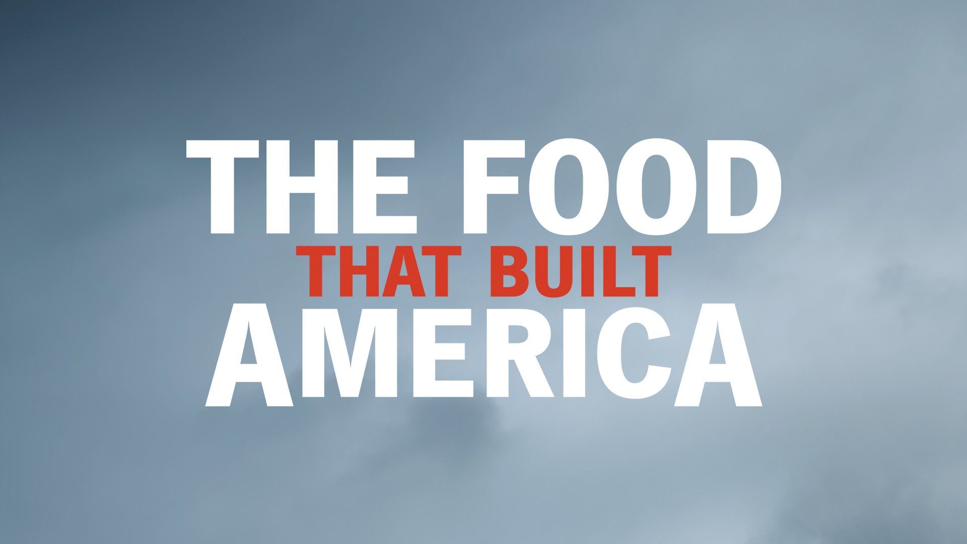 Season 2 Teaser: The Food That Built America